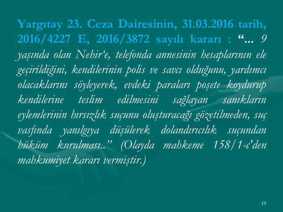 Yargıtay 23. Ceza Dairesinin, 31. 03