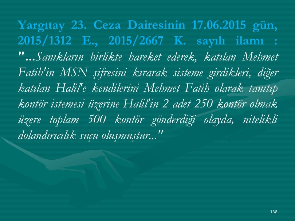 Yargıtay 23. Ceza Dairesinin 17. 06. 2015 gün, 2015/1312 E