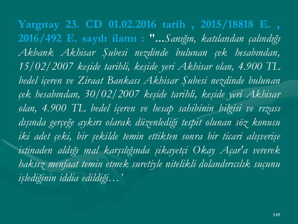 Yargıtay 23. CD 01.02.2016 tarih , 2015/18818 E. , 2016/492 E.