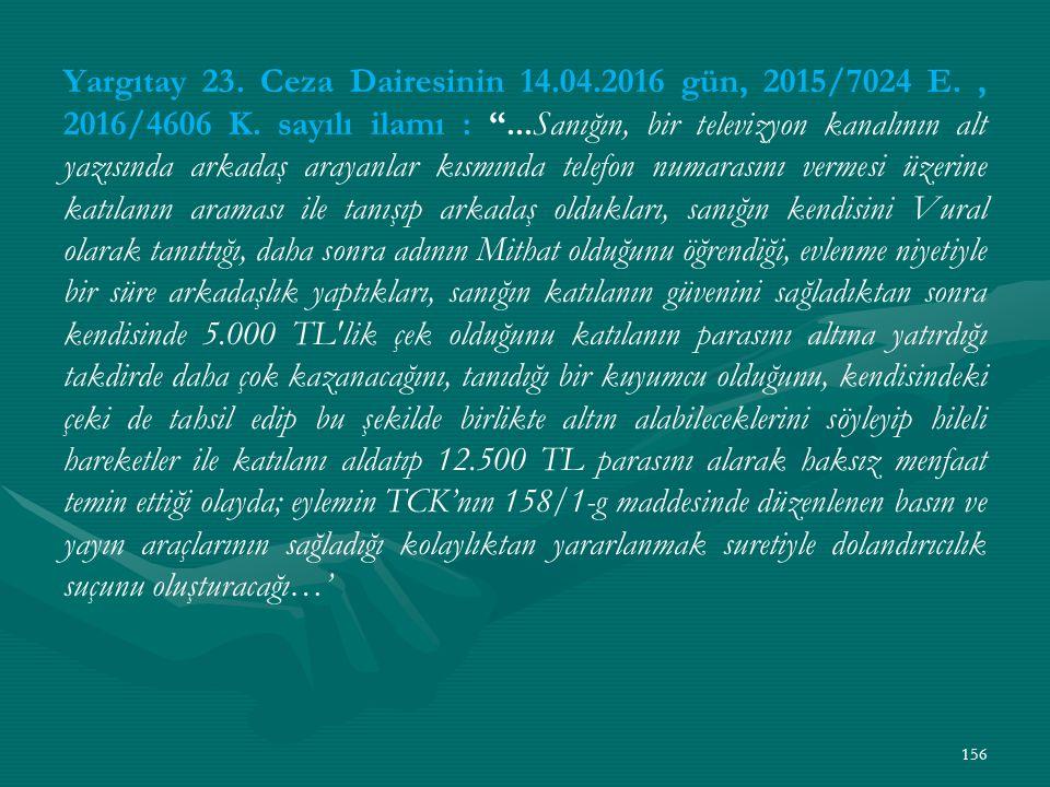 Yargıtay 23. Ceza Dairesinin 14. 04. 2016 gün, 2015/7024 E