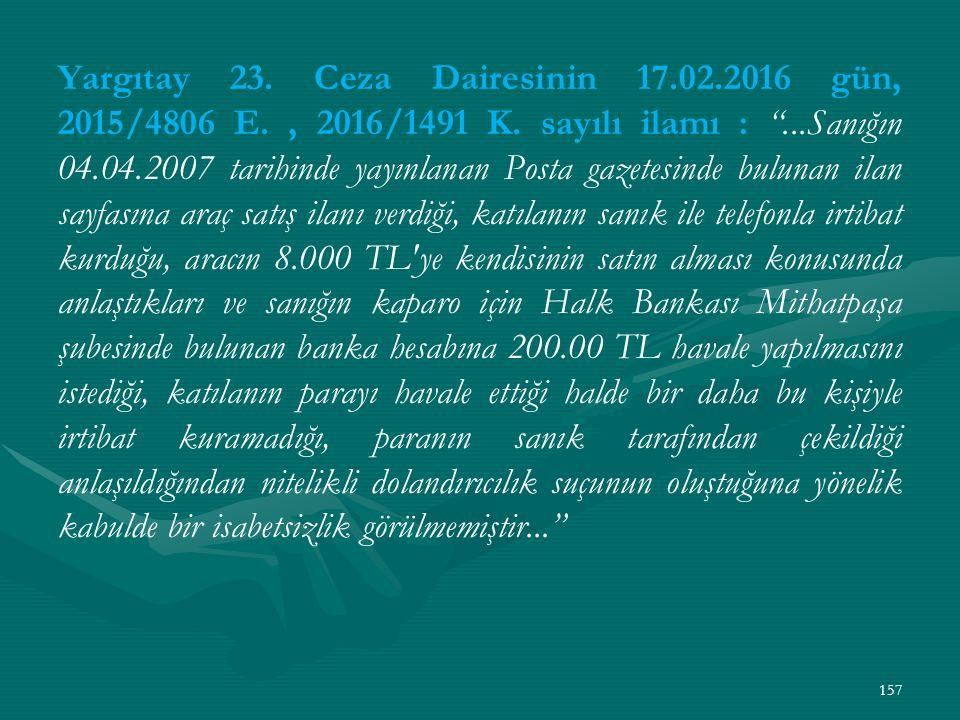 Yargıtay 23. Ceza Dairesinin 17. 02. 2016 gün, 2015/4806 E