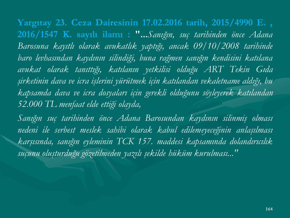 Yargıtay 23. Ceza Dairesinin 17. 02. 2016 tarih, 2015/4990 E