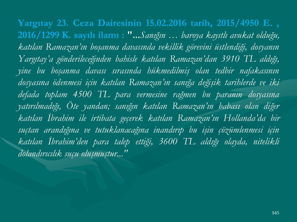 Yargıtay 23. Ceza Dairesinin 15. 02. 2016 tarih, 2015/4950 E