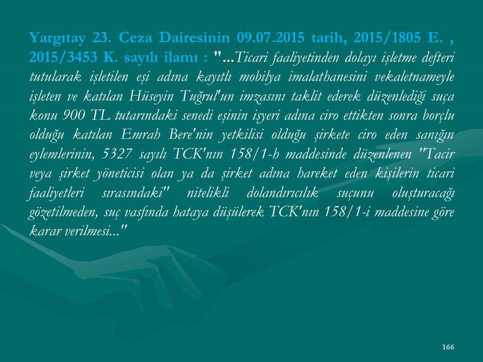 Yargıtay 23. Ceza Dairesinin 09. 07. 2015 tarih, 2015/1805 E