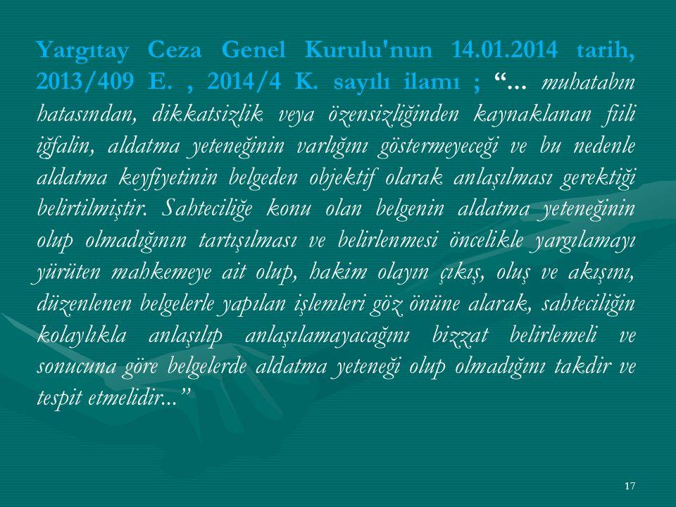 Yargıtay Ceza Genel Kurulu nun 14. 01. 2014 tarih, 2013/409 E