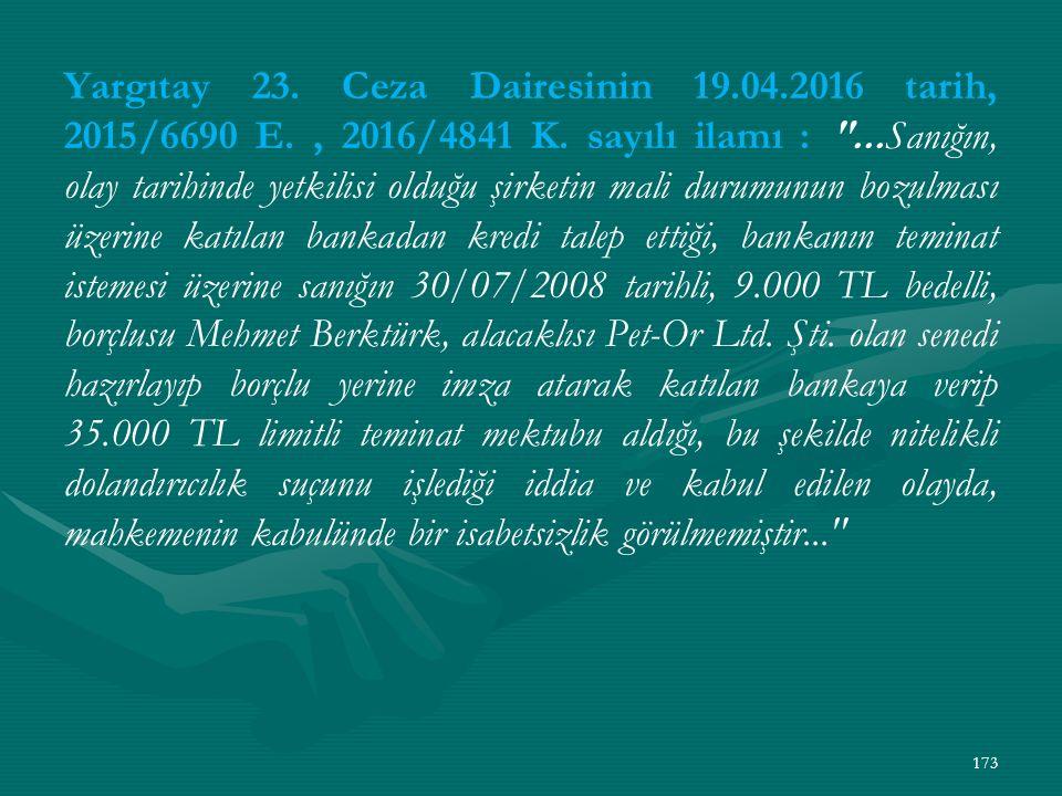Yargıtay 23. Ceza Dairesinin 19. 04. 2016 tarih, 2015/6690 E