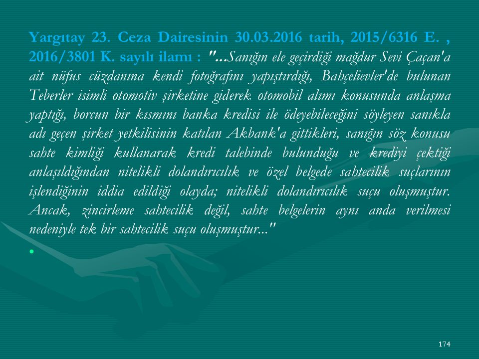 Yargıtay 23. Ceza Dairesinin 30. 03. 2016 tarih, 2015/6316 E