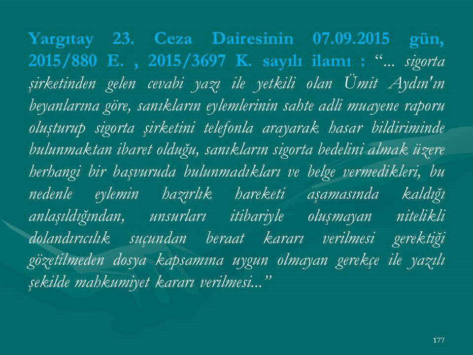 Yargıtay 23. Ceza Dairesinin 07. 09. 2015 gün, 2015/880 E