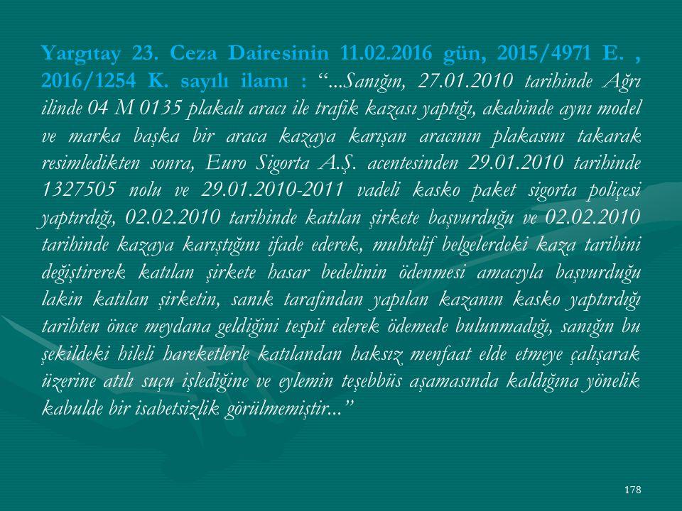 Yargıtay 23. Ceza Dairesinin 11. 02. 2016 gün, 2015/4971 E