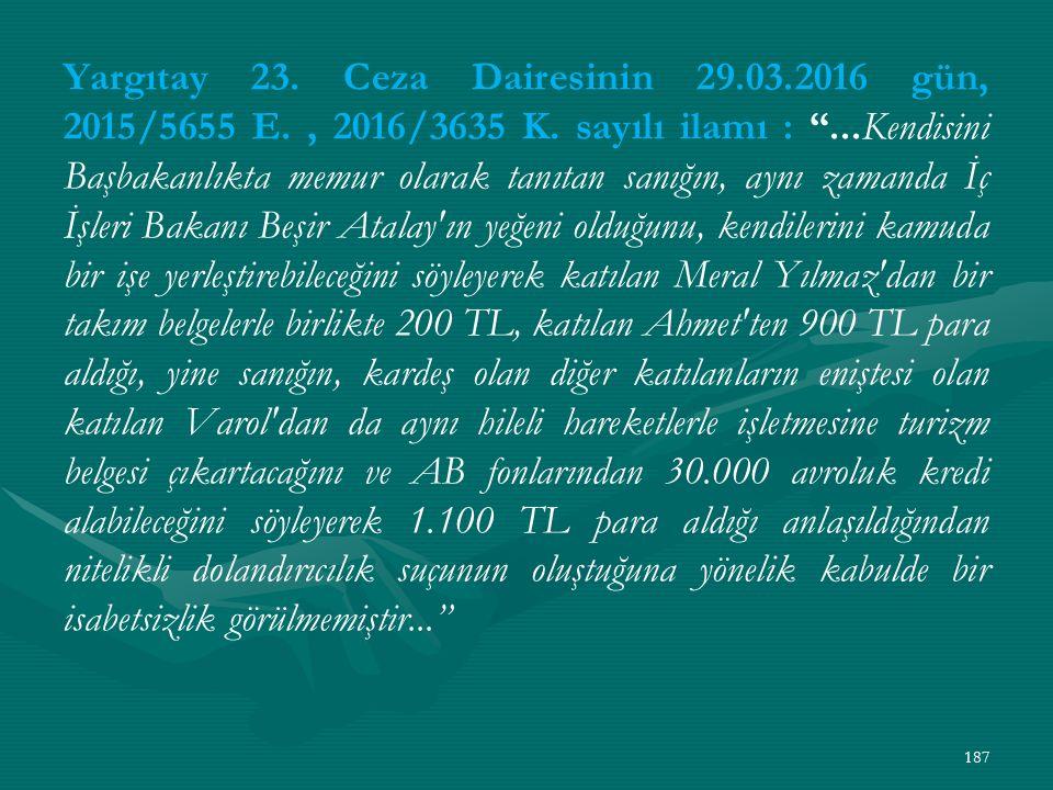 Yargıtay 23. Ceza Dairesinin 29. 03. 2016 gün, 2015/5655 E