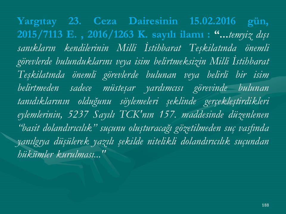 Yargıtay 23. Ceza Dairesinin 15. 02. 2016 gün, 2015/7113 E