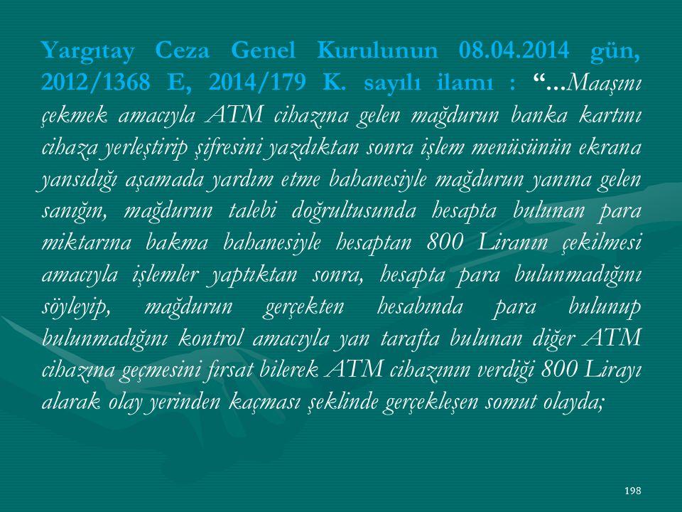 Yargıtay Ceza Genel Kurulunun 08.04.2014 gün, 2012/1368 E, 2014/179 K.
