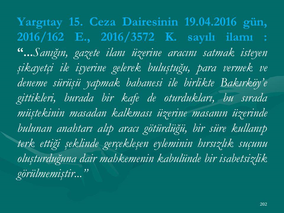 Yargıtay 15. Ceza Dairesinin 19. 04. 2016 gün, 2016/162 E