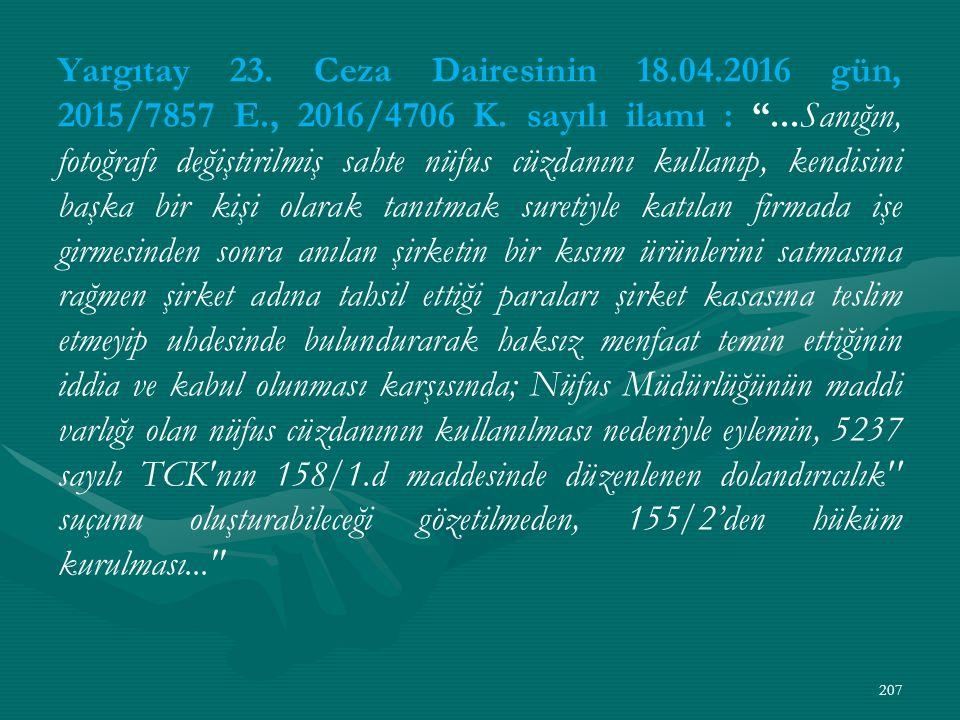 Yargıtay 23. Ceza Dairesinin 18. 04. 2016 gün, 2015/7857 E
