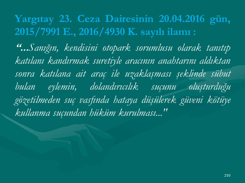 Yargıtay 23. Ceza Dairesinin 20. 04. 2016 gün, 2015/7991 E