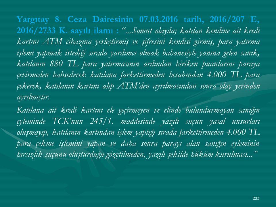 Yargıtay 8. Ceza Dairesinin 07.03.2016 tarih, 2016/207 E, 2016/2733 K.