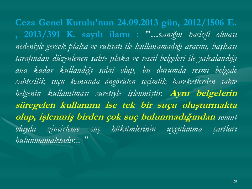 Ceza Genel Kurulu nun 24. 09. 2013 gün, 2012/1506 E. , 2013/391 K