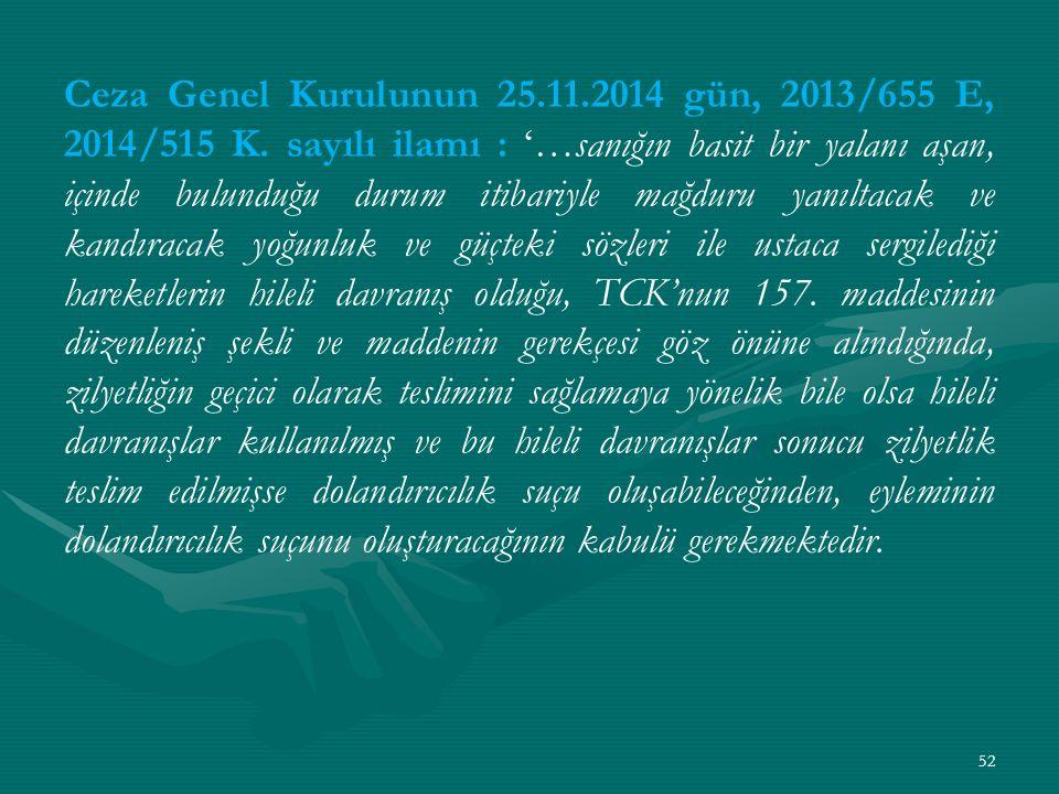 Ceza Genel Kurulunun 25. 11. 2014 gün, 2013/655 E, 2014/515 K