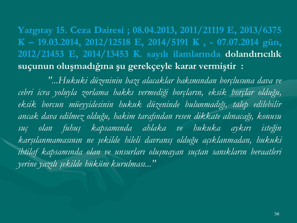 Yargıtay 15. Ceza Dairesi ; 08. 04