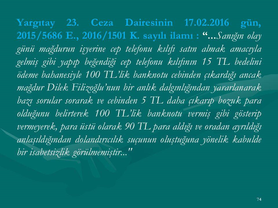 Yargıtay 23. Ceza Dairesinin 17. 02. 2016 gün, 2015/5686 E
