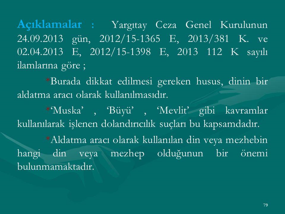 Açıklamalar : Yargıtay Ceza Genel Kurulunun 24. 09