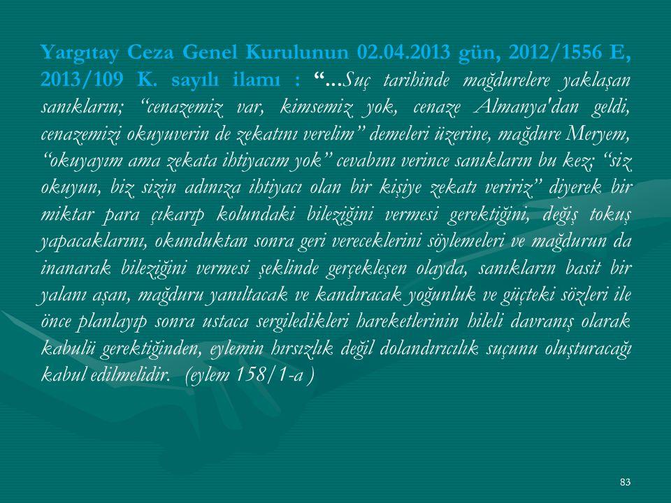 Yargıtay Ceza Genel Kurulunun 02.04.2013 gün, 2012/1556 E, 2013/109 K.