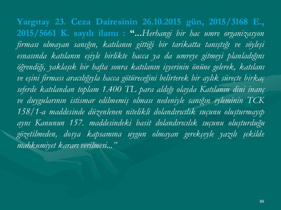 Yargıtay 23. Ceza Dairesinin 26. 10. 2015 gün, 2015/3168 E