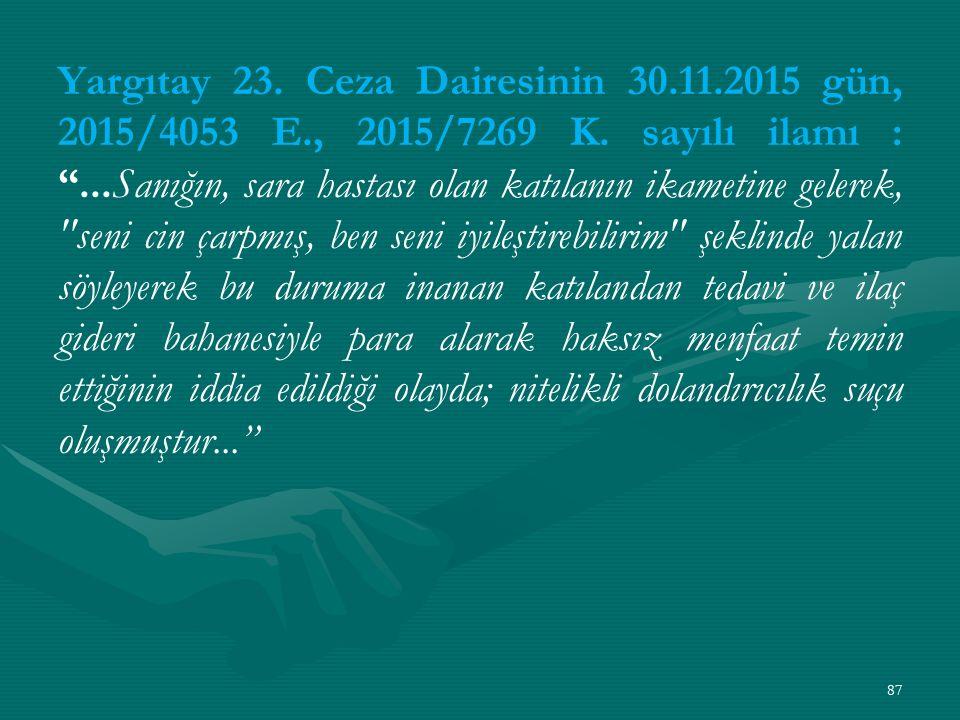 Yargıtay 23. Ceza Dairesinin 30. 11. 2015 gün, 2015/4053 E