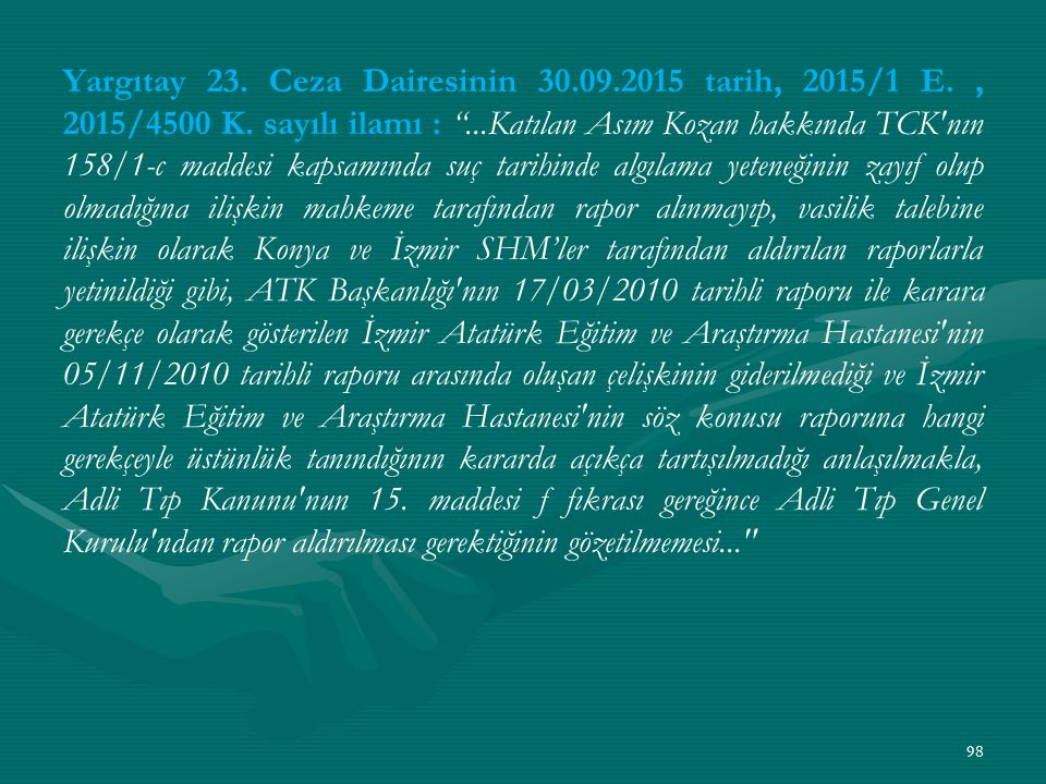 Yargıtay 23. Ceza Dairesinin 30. 09. 2015 tarih, 2015/1 E
