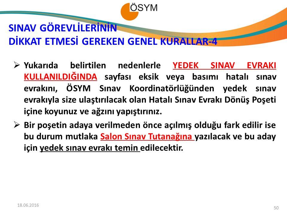 SINAV GÖREVLİLERİNİN DİKKAT ETMESİ GEREKEN GENEL KURALLAR-4