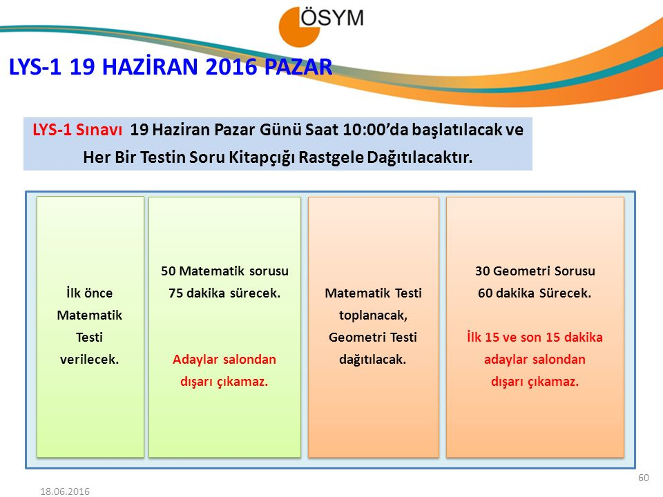 LYS-1 Sınavı 19 Haziran Pazar Günü Saat 10:00'da başlatılacak ve