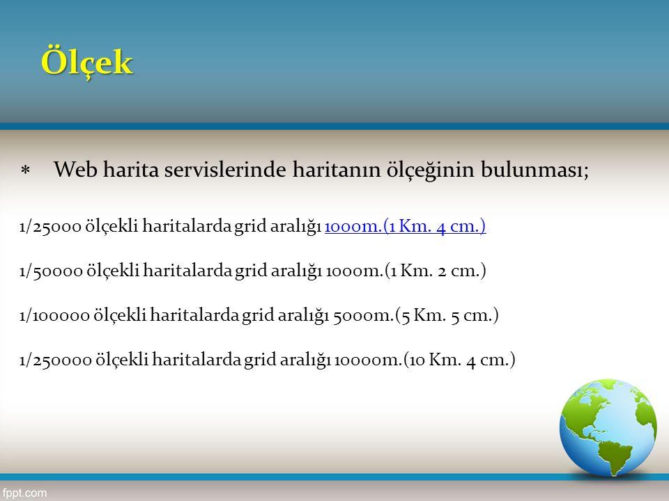 Ölçek Web harita servislerinde haritanın ölçeğinin bulunması;