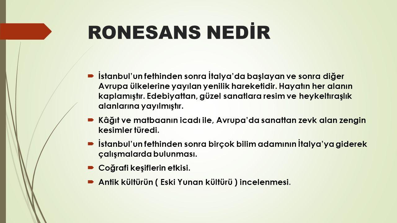RONESANS NEDİR