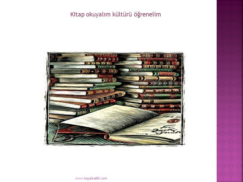 Kitap okuyalım kültürü öğrenelim