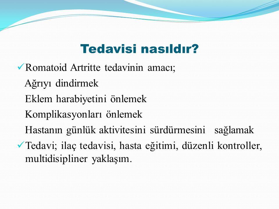 Tedavisi nasıldır Romatoid Artritte tedavinin amacı; Ağrıyı dindirmek