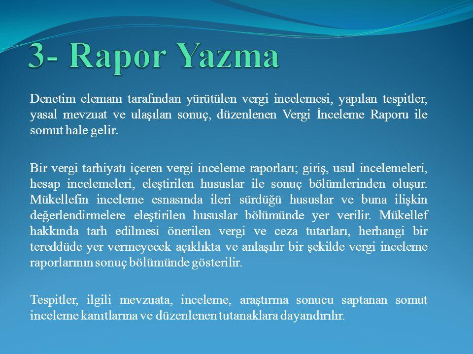 3- Rapor Yazma