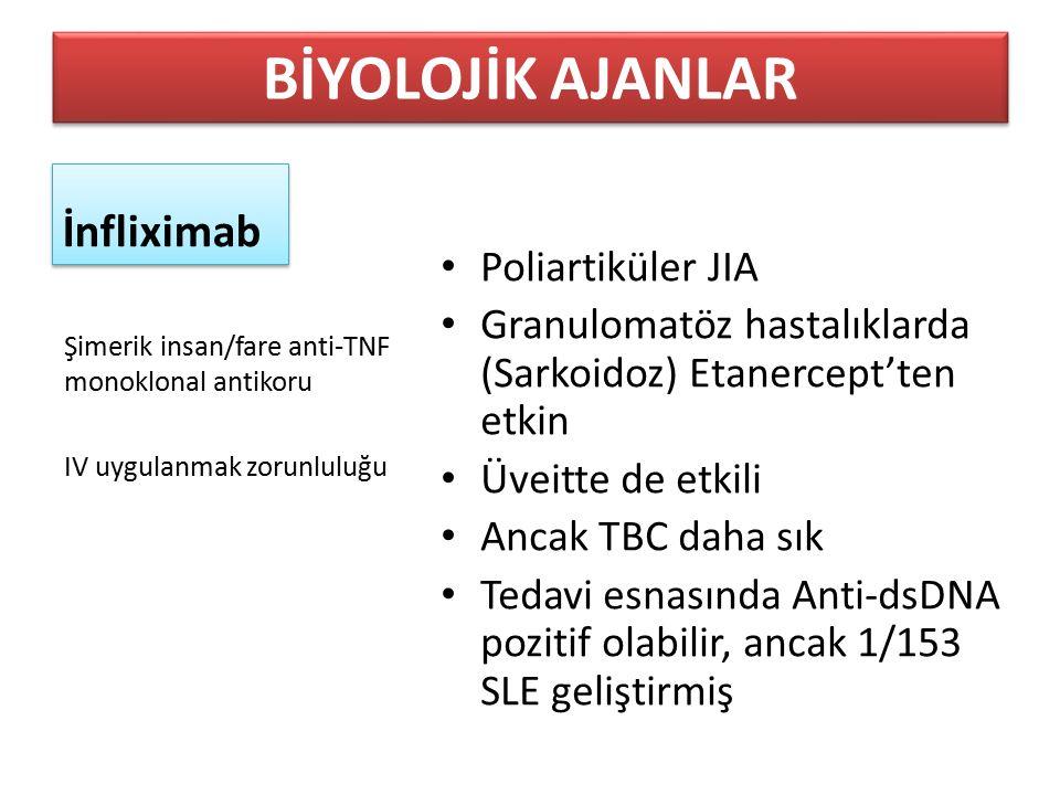 BİYOLOJİK AJANLAR İnfliximab Poliartiküler JIA