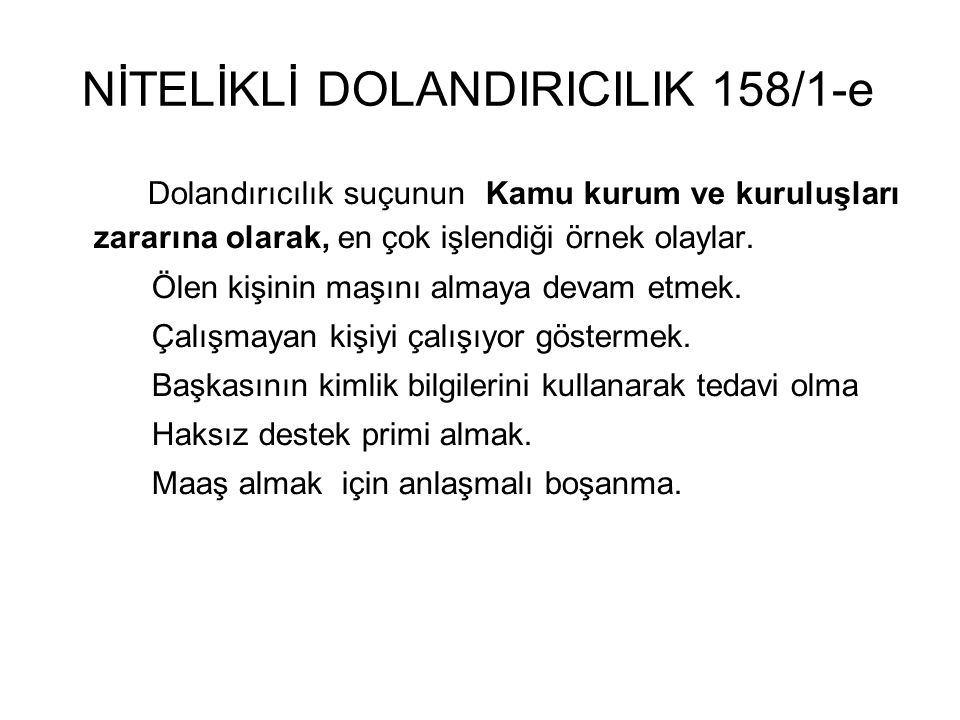 NİTELİKLİ DOLANDIRICILIK 158/1-e