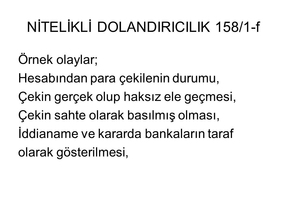 NİTELİKLİ DOLANDIRICILIK 158/1-f
