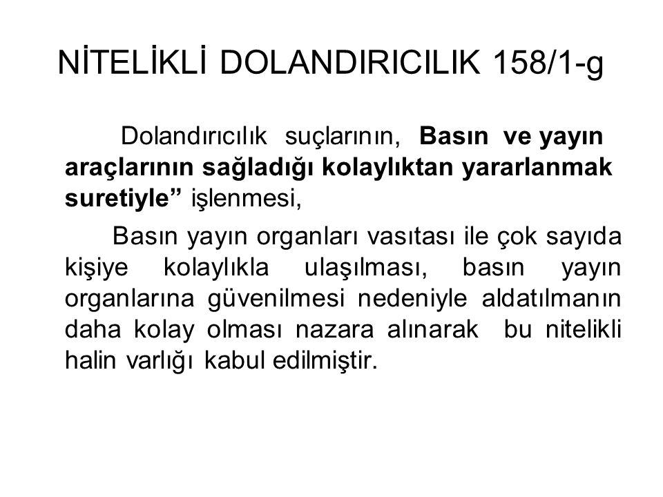 NİTELİKLİ DOLANDIRICILIK 158/1-g