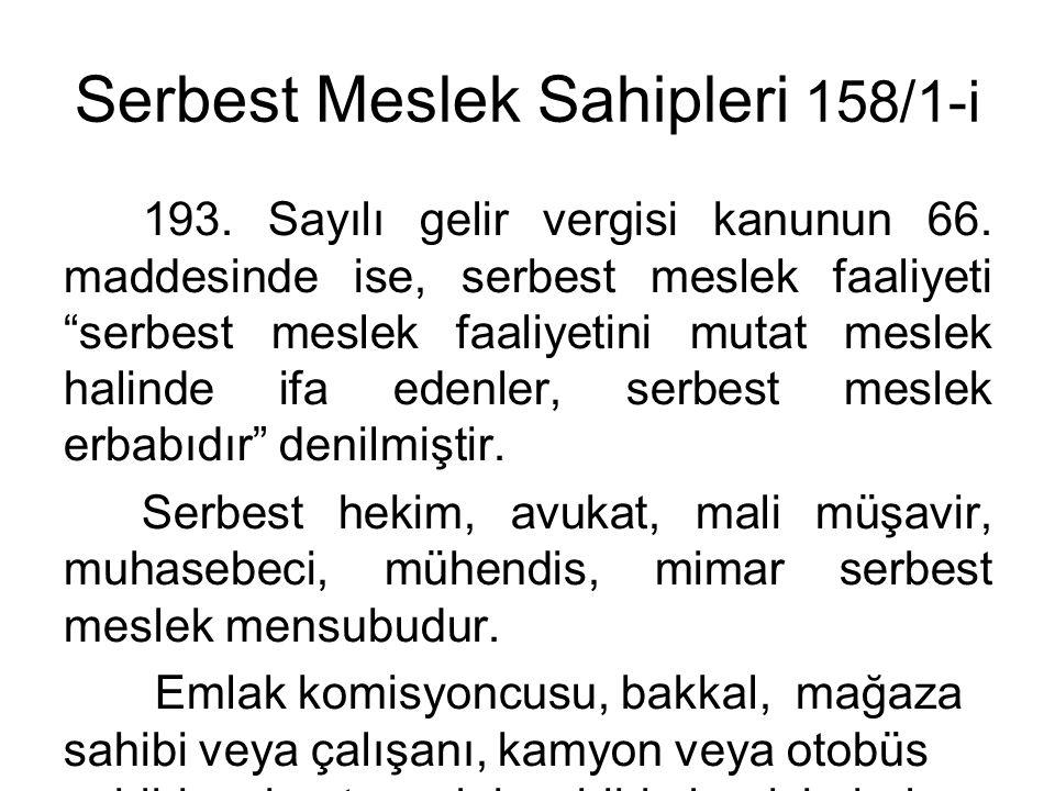 Serbest Meslek Sahipleri 158/1-i