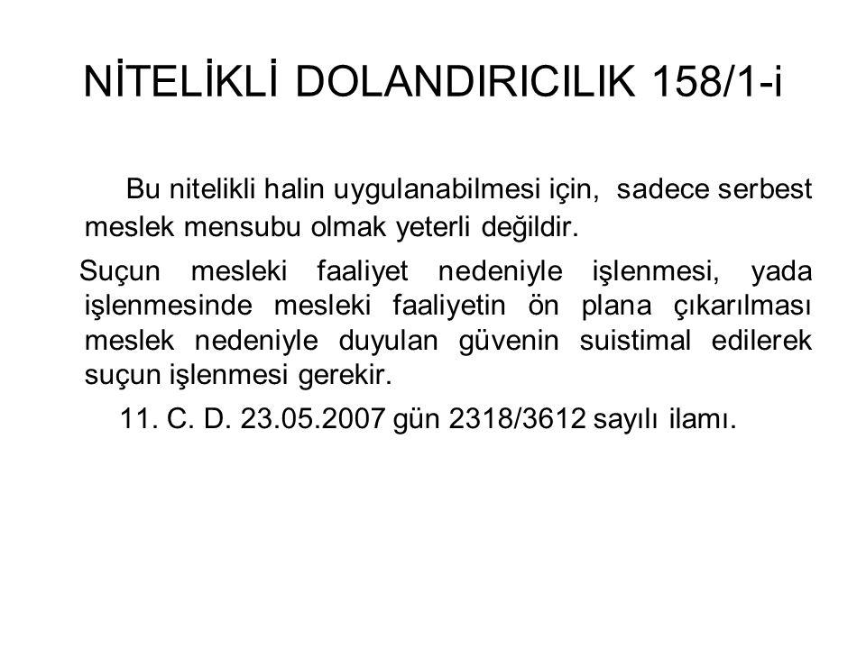 NİTELİKLİ DOLANDIRICILIK 158/1-i