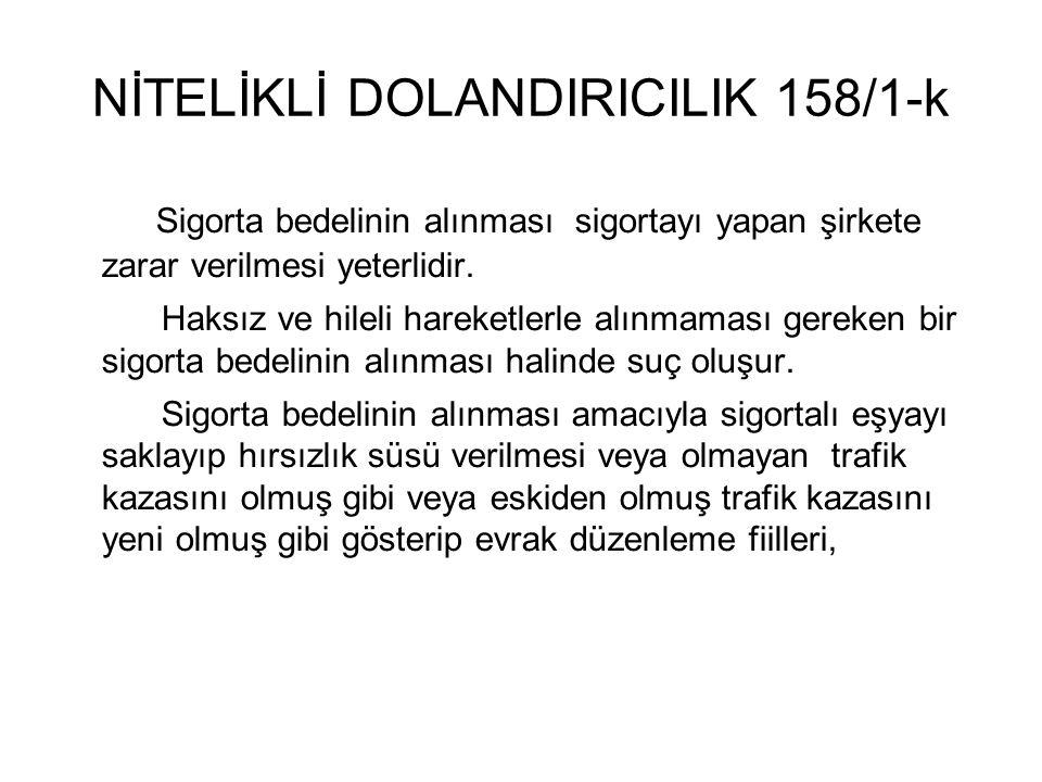 NİTELİKLİ DOLANDIRICILIK 158/1-k