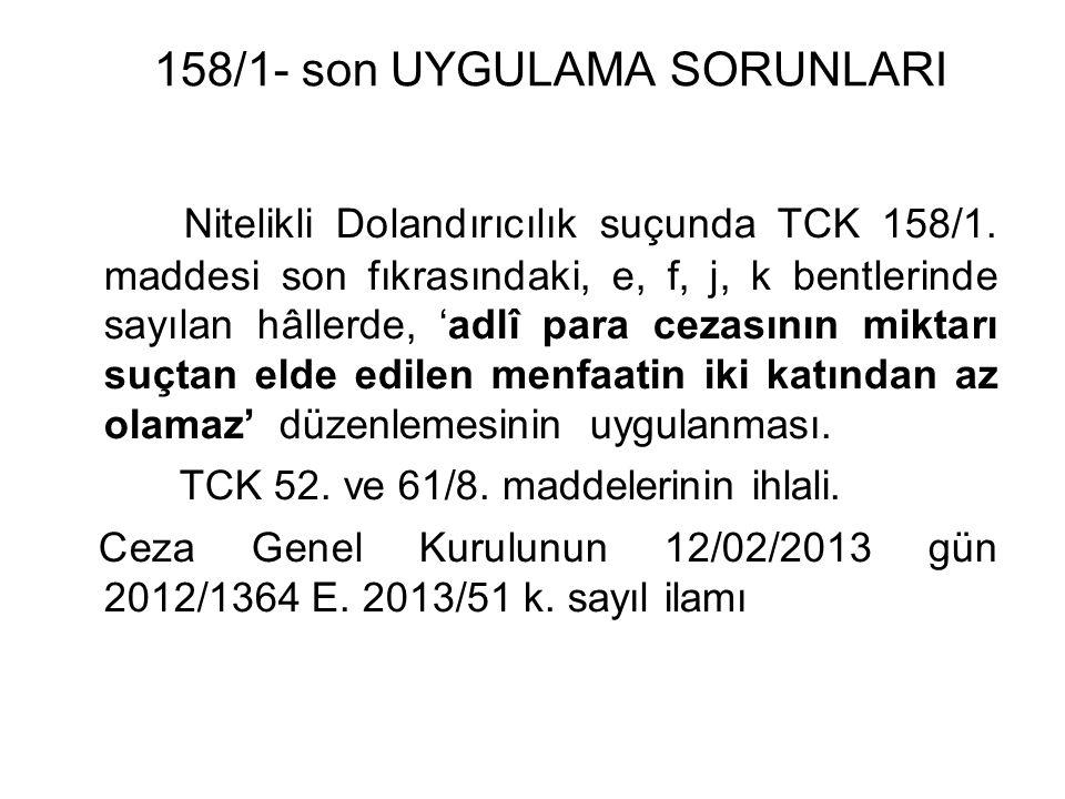 158/1- son UYGULAMA SORUNLARI