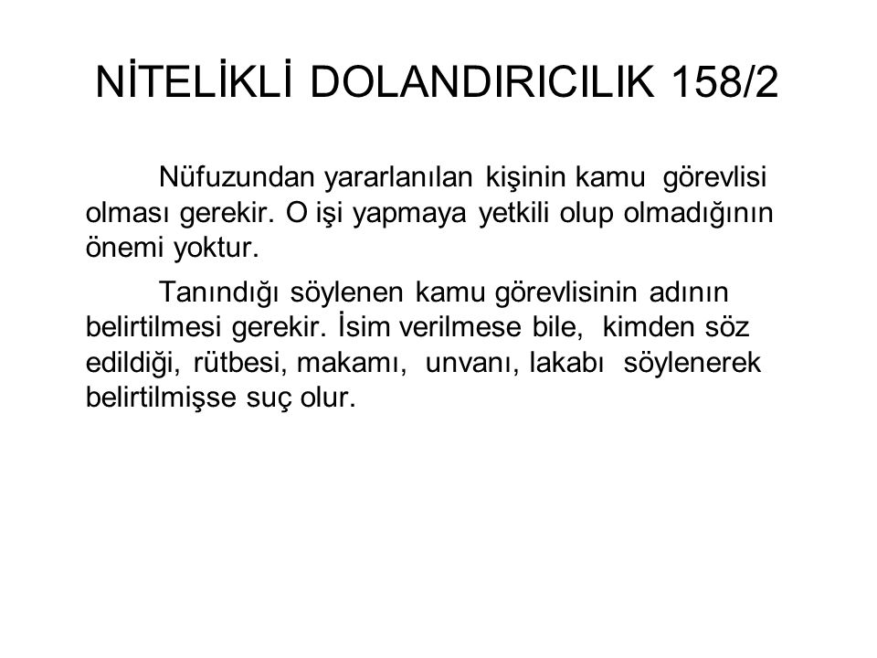 NİTELİKLİ DOLANDIRICILIK 158/2
