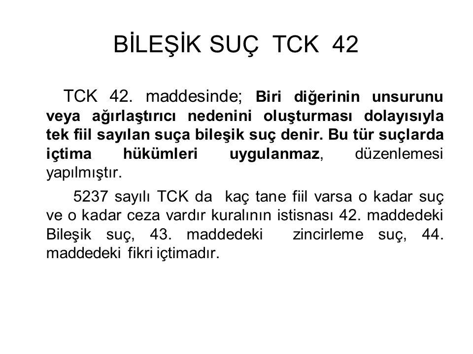 BİLEŞİK SUÇ TCK 42
