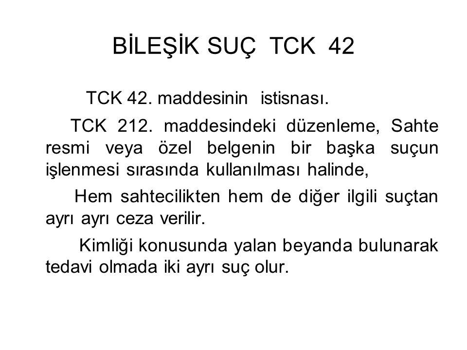 BİLEŞİK SUÇ TCK 42 TCK 42. maddesinin istisnası.