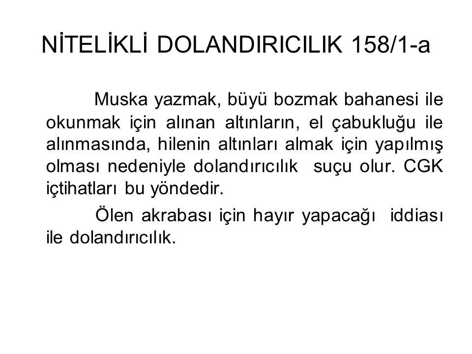 NİTELİKLİ DOLANDIRICILIK 158/1-a