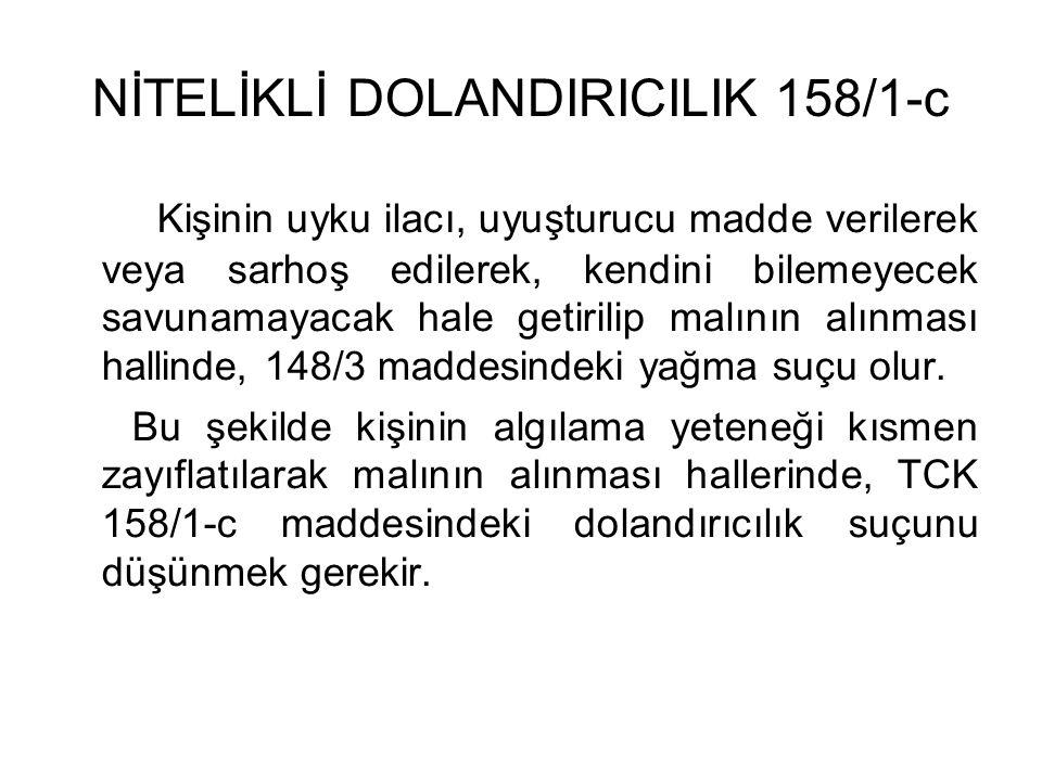 NİTELİKLİ DOLANDIRICILIK 158/1-c