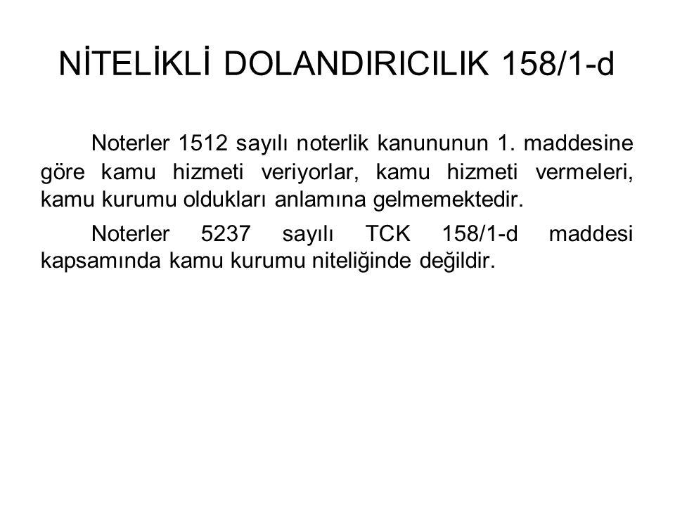NİTELİKLİ DOLANDIRICILIK 158/1-d